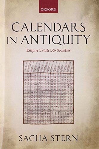 Calendars in Antiquity: Empires, States, and Societies
