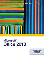 New Perspectives on Microsoft Office 2013, First Course Front Cover