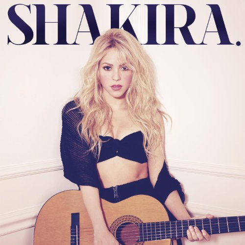 Shakira - Shakira (Deluxe Version) - Lyrics2You