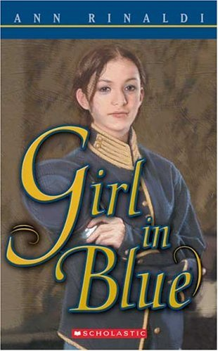 , by Ann Rinaldi Girl In Blue (Reprint)From Scholastic Paperbacks