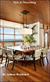 Interior Design: Top Decorating Tips & Short Cuts eBook Guide - Design - Consumer Guides - Reference