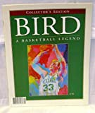 img - for Collector's Edition Bird A Basketball Legend book / textbook / text book