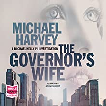 The Governor's Wife Audiobook by Michael Harvey Narrated by John Chancer