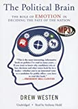 img - for Political Brain: The Role of Emotion in Deciding the Fate of the Nation, Library Edition book / textbook / text book