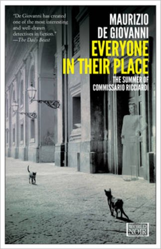 Everyone in their place. The summer of Commissario Ricciardi (World noir)