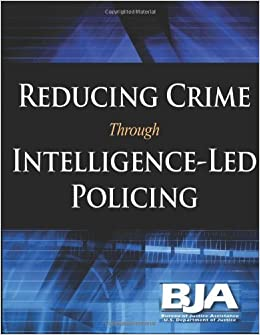 reducing and analyzing crime through the The role of the police in reducing crime the focus of crime analysis needs to shift effectiveness in a changing world project policing and crime reduction.