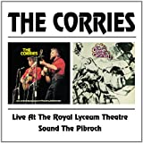 Live At The Royal Lyceum Theatre/Sound The Pibroch The Corries