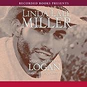 Montana Creeds: Logan | [Linda Lael Miller]