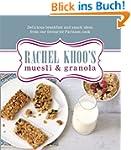Rachel Khoo's Muesli and Granola