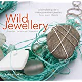 Wild Jewellery: Materials  Techniques  Inspiration