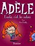 Mortelle Ad�le, Tome 2 : L'enfer, c'e...