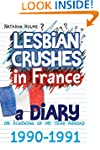 Lesbian Crushes in France: A Diary on...