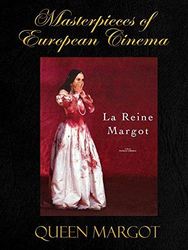 Masterpieces of European cinema: Queen Margot