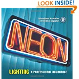 Neon Lighting a Professional Advantage