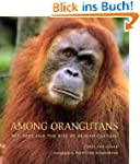 Among Orangutans: Red Apes and the Ri...