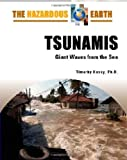 img - for Tsunamis: Giant Waves from the Sea (The Hazardous Earth) book / textbook / text book