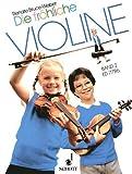 Die fröhliche Violine - Geigenschule für den Anfang: Fröhliche Violine, Bd.2, Ausbau der 1 - Lage und Einführung in die 3 - Lage - Renate Bruce-Weber