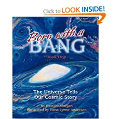 Born With a Bang: The Universe Tells Our Cosmic Story (Sharing Nature With Children Book)