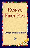 Fanny's First Play (159540242X) by George Bernard Shaw