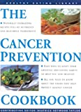 img - for Cancer Prevention Cookbook (The Healthy Eating Library) book / textbook / text book