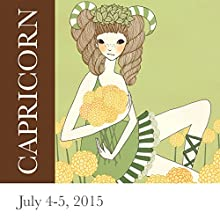 Capricorn: July 4-5, 2015  by Tali Edut, Ophira Edut Narrated by Lesa Wilson