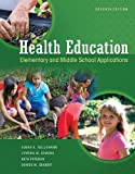 img - for Health Education: Elementary and Middle School Applications book / textbook / text book