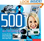 500 Digital Video Hints, Tips and Tec...