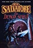 The Demon Spirit (The DemonWars Trilogy, Book 2) (0345391519) by Salvatore, R.A.