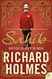 Sahib: The British Soldier in India 1750-1914 (0007137540) by Holmes, Richard