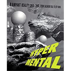 Hypermental: Rampant Reality 1950-2000: From Salvador Dali to Jeff Koons