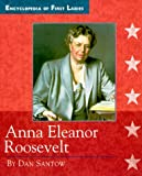 img - for Anna Eleanor Roosevelt (Encyclopedia of First Ladies) book / textbook / text book