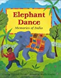img - for Elephant Dance by Theresa Heine (2004-10-01) book / textbook / text book