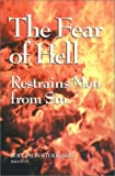 The Fear of Hell Restrains Men from Sin (Puritan Writings) (1573581410) by Stoddard, Solomon