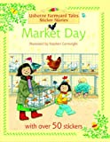 Heather Amery Market Day (Farmyard Tales Sticker Storybooks)