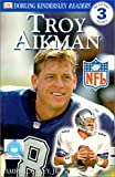 img - for DK NFL Readers: Troy Aikman (Level 3: Reading Alone) book / textbook / text book