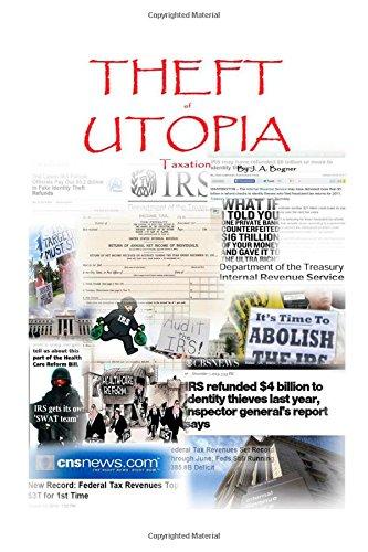 Theft of Utopia: Taxation: Taxation: Volume 10