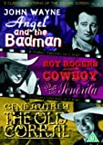 3 Classic Westerns Of The Silver Screen - Vol. 4 - Angel And The Badman / Cowboy And The Senorita / The Old Coral [DVD]