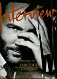 img - for Interview February 2011 The Men's Issue Tom Ford Plus R. Kelly, Rick Rubin, Haider Ackermann, Baptiste Giabiconi book / textbook / text book