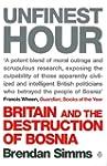 Unfinest Hour: Britain and the Destru...