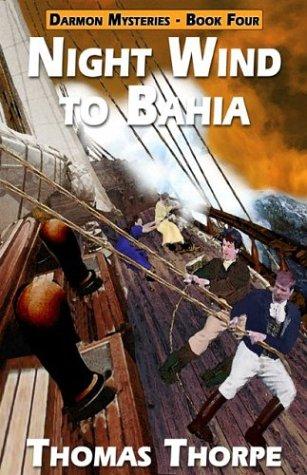 Night Wind to Bahia (Darmon Mystery, 4), Thomas Thorpe