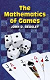 img - for The Mathematics of Games (Dover Books on Mathematics) book / textbook / text book