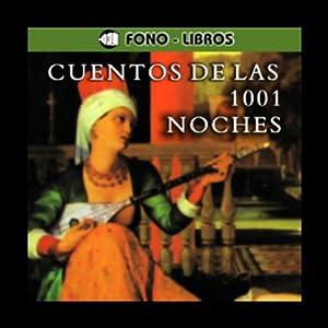 Cuentos de las 1001 Noches [Tales of 1001 Nights] Hörbuch