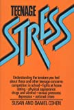 Teenage Stress (0871314231) by Cohen, Susan