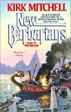 New Barbarians (0441571018) by Mitchell, Kirk