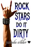 Rock Stars Do It Dirty: Big Girls Do It