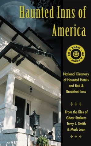 Haunted Inns of America: Go and Know: National