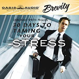 30 Days to Taming Your Stress | [Deborah Smith Peques]