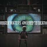 Amused to Death by Roger Waters (2015-08-03)