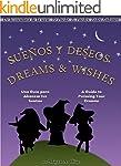 Bilingual: �Sue�os  y Deseos! Dreams...