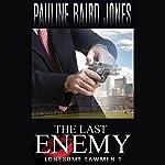 The Last Enemy | Pauline Baird Jones